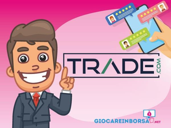 Recensione completa ed opinioni su Trade.com - Infografica a cura di ©GiocareinBorsa.net