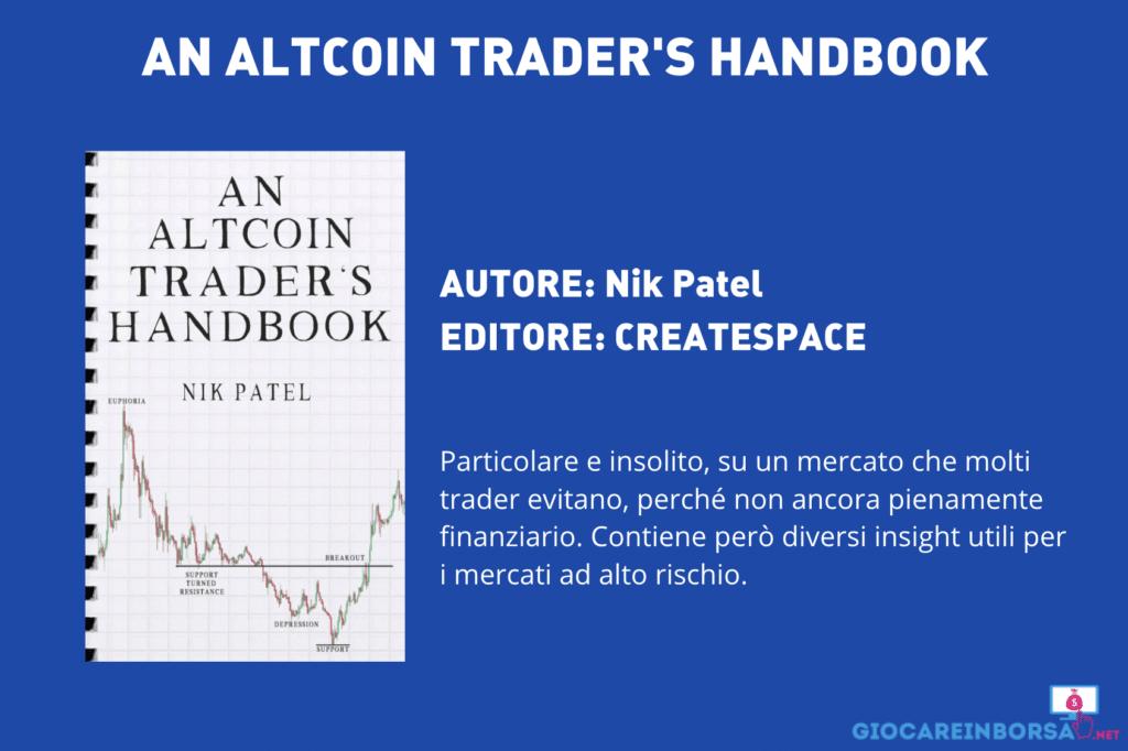 An Altcoin Trader's Handbook - di Nik Patel - Scheda