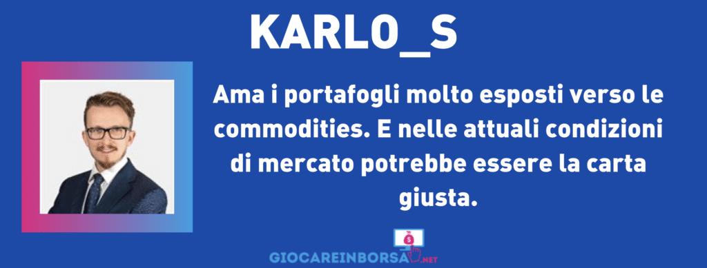 Karlo_S - Scheda riassuntiva a cura di GiocareinBorsa.net