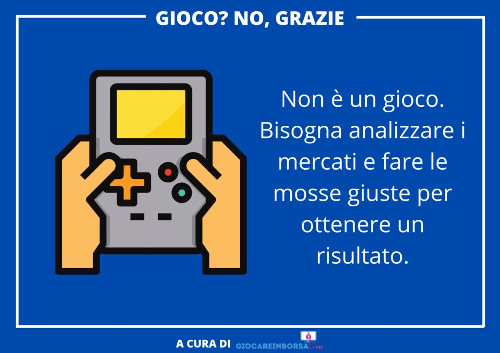 Giocare in borsa - non è un gioco - infografica di GiocareInBorsa.net