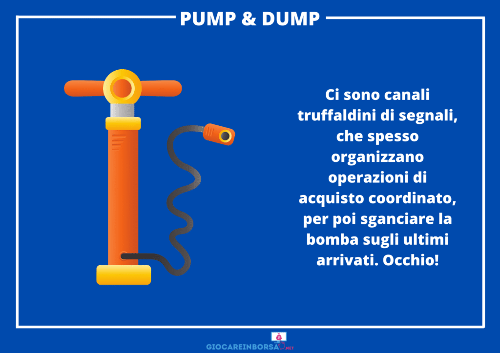 Pump e dump segnali - di GiocareInBorsa.net